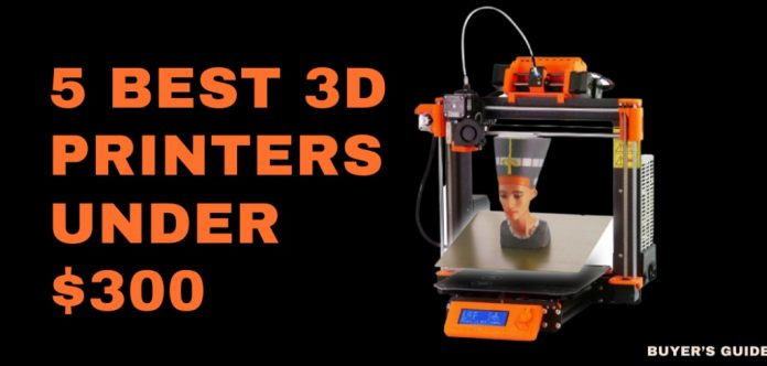 5-Best-3D-Printers-Under-300